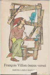 Francois Villon összes versei - Francois Villon - Régikönyvek