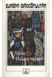 Villon összes versei - Francois Villon - Régikönyvek