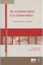 De la préservation à la conservation - Francoise Hiraux, Francoise Mirguet - Régikönyvek