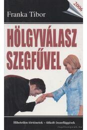 Hölgyválasz szegfűvel - Franka Tibor - Régikönyvek