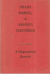 A nápolyi testvérek - Franz Werfel - Régikönyvek