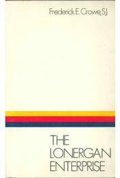The Lonergan Enterprise - Frederick E. Crowe - Régikönyvek