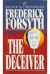 The Deceiver - Frederick Forsyth - Régikönyvek