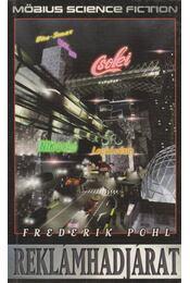 Reklámhadjárat - Frederik Pohl - Régikönyvek