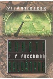 Bukott bálványok - Freedman, J. F. - Régikönyvek