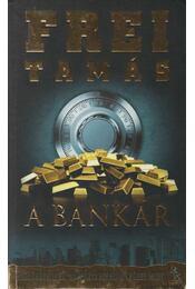 A bankár - Frei Tamás - Régikönyvek