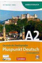 Pluspunkt Deutsch Österreich A2 Arbeitsbuch - Friederike Jin, Jutta Neumann, Joachim Schote - Régikönyvek