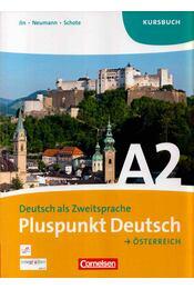 Pluspunkt Deutsch Österreich A2 Kursbuch - Friederike Jin, Jutta Neumann, Joachim Schote - Régikönyvek