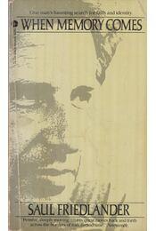 When Memory Comes - Friedlander, Saul - Régikönyvek