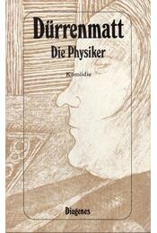Die Physiker - Friedrich Dürrenmatt - Régikönyvek