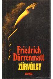 Zűrvölgy - Friedrich Dürrenmatt - Régikönyvek