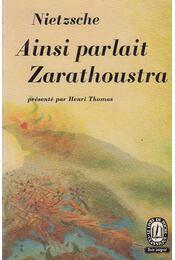 Ainsi parlait Zarathoustra - Friedrich Nietzsche - Régikönyvek