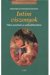 Intim viszonyok - Friedrich Weissensteiner - Régikönyvek