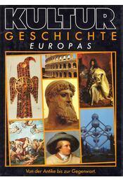 Kulturgeschichte Europas von der Antike bis zur Gegenwart - Fritz Winzer - Régikönyvek