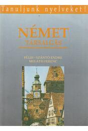 Német társalgás - Fülei-Szántó Endre, Meláth Ferenc - Régikönyvek