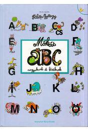 Mókás ABC nagyoknak és kicsiknek - Fülöp György - Régikönyvek