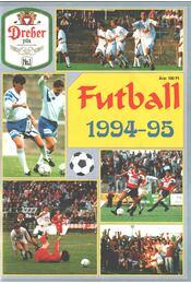 Futball 1994-95 - Ládonyi László, Pajor-Gyulai László - Régikönyvek