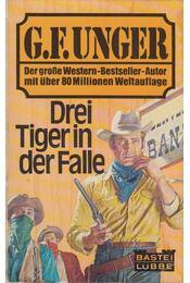 Drei Tiger in der Falle - G. F. Unger - Régikönyvek