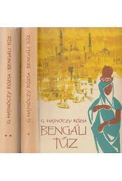 Bengáli tűz I-II. - G. Hajnóczy Rózsa - Régikönyvek