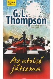 Az utolsó játszma - G. L. Thompson - Régikönyvek