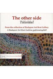 Túloldal - The Other Side - Gaál József, Hárdi István, Kovács Emese, Kurdi János, Simon Lajos - Régikönyvek