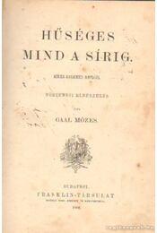 Hűséges mind a sírig - Gaál Mózes - Régikönyvek