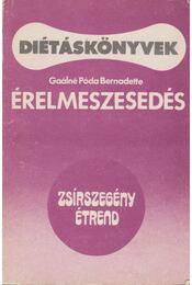 Érelmeszesedés - Zsírszegény étrend - Gaálné Póda Bernadette - Régikönyvek