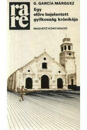 Egy előre bejelentett gyilkosság krónikája - Gabriel García Márquez - Régikönyvek