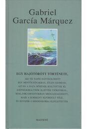 Egy hajótörött története, - Gabriel García Márquez - Régikönyvek