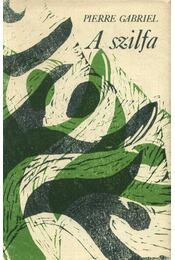 A szilfa - Gabriel, Pierre - Régikönyvek