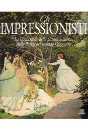 Gli impressionisti - Gabriella Di Cagno - Régikönyvek