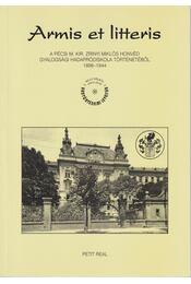 Armis et litteris - Gál Attila - Régikönyvek