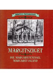 Margitsziget / Die Margareteninsel / Margaret Island - Gál Éva - Régikönyvek