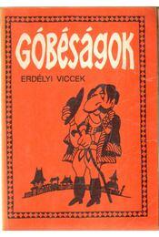 Góbéságok - Gál István, Szentimrei Gábor, Hajdu István - Régikönyvek