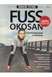 Fuss okosan 2014/1. - Gál J. Zoltán (főszerk.) - Régikönyvek