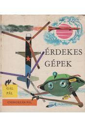 Érdekes gépek - Gál Pál - Régikönyvek
