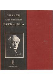 Bartók Béla - Gál Zsuzsa - Régikönyvek