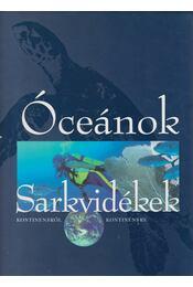 Óceánok - Sarkvidékek - Galácz András - Régikönyvek