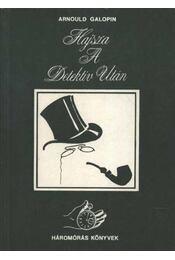 Hajsza a detektív után - Galopin, Arnould - Régikönyvek