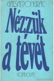 Nézzük a tévét - Galsai Pongrác - Régikönyvek