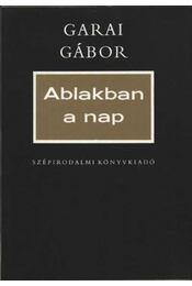 Ablakban a nap - Garai Gábor - Régikönyvek