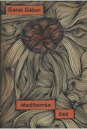Mediterrán ősz - Garai Gábor - Régikönyvek