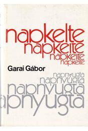 Napkelte-Napnyugta - Garai Gábor - Régikönyvek