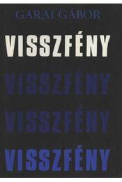 Visszfény - Garai Gábor - Régikönyvek