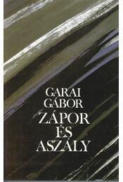 Zápor és aszály - Garai Gábor - Régikönyvek