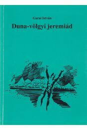 Duna-völgyi jeremiád - Garai István - Régikönyvek