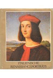 Italienische renaissanceporträts - Garas Klára - Régikönyvek