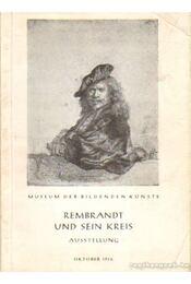 Rembrandt und Sein Kreis - Garas Klára - Régikönyvek