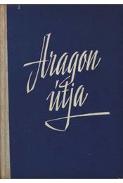 Aragon útja - Garaudy, Roger - Régikönyvek