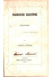 Frangepán Kristófné - Garay János - Régikönyvek